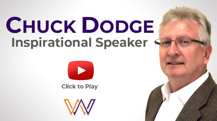 PLAY PROMO VIDEO CHUCK DODGE KEYNOTE GUEST SPEAKER INSPIRATIONAL DOUBLE WIN SPEAKING